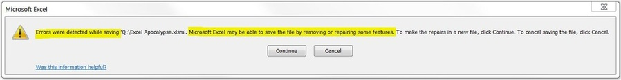 Errors were detected while saving <filename>. Microsoft Excel may be able to save the file by removing or repairing some features.. To make repairs in a new file, click continue
