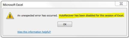An unexpected error has occured. Autorecover has been disabled for this session of Excel